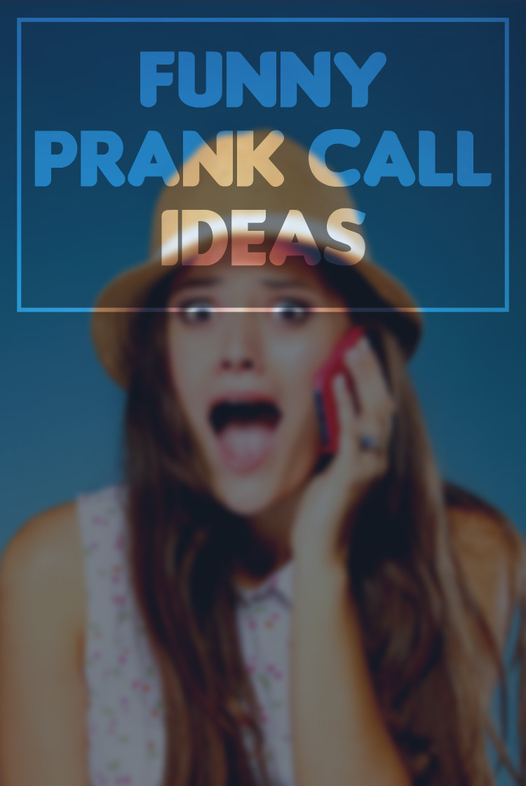 prank call ideas